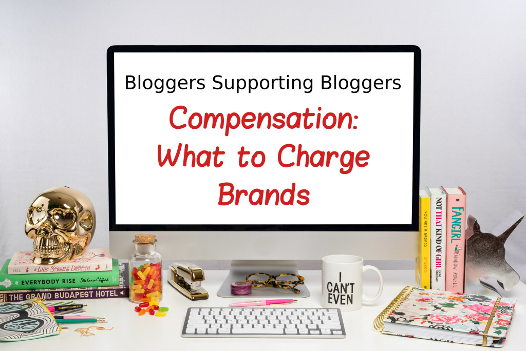 compensation: what to charge brands